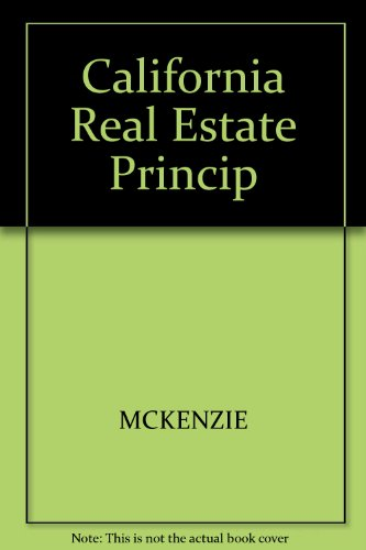California Real Estate Principles, McKenzie, Dennis J.