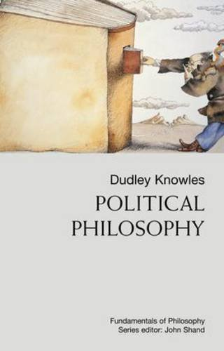 POLITICAL-PHILOSOPHY-FUNDAMENTALS-OF-PHILOSOPHY-By-Dudley-Knowles