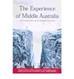 img - for [(The Experience of Middle Australia: The Dark Side of Economic Reform )] [Author: Michael Pusey] [Dec-2010] book / textbook / text book