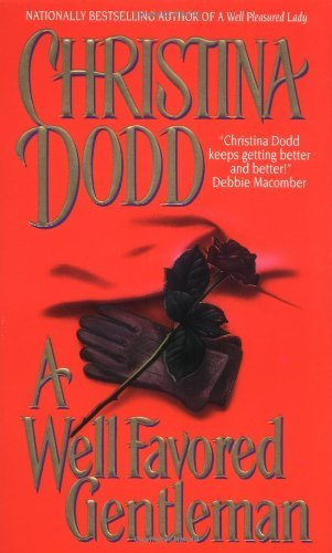 Well Favored Gentleman (Well Pleasured) by Christina Dodd
