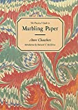 Practical Guide to Marbling Paper