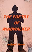 The Poetry of Windwalker  [Kindle Edition]