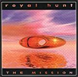The Mission by Royal Hunt (2001-08-21)