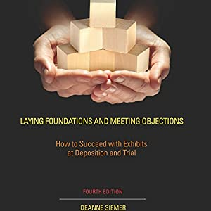 Laying Foundations and Meeting Objections: Section 1 - Foundation and Objections Audiobook