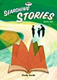 Searching Stories: Study Guide (Bible Explorations)