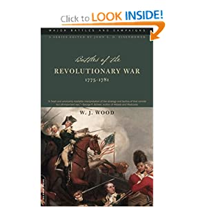 Battles Of The Revolutionary War: 1775-1781 (Major Battles and Campaigns) by