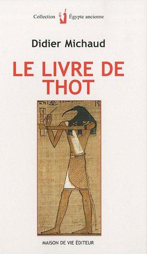 Le livre de Thot (French Edition)