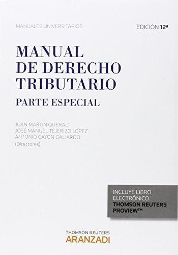 Manual De Derecho Tributario. Parte Especial (Manuales)
