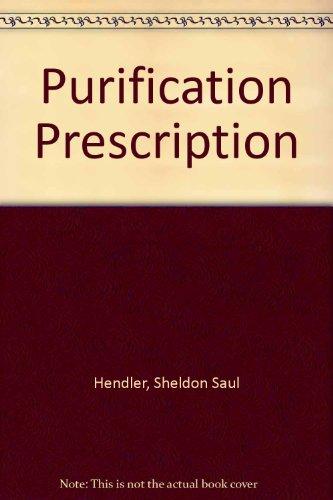 Purification Prescription