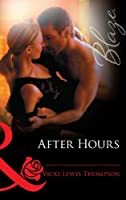 After Hours (Mills & Boon Blaze) (Mills and Boon Blaze)