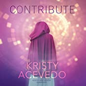 Contribute: The Holo Series, Book 2 | Kristy Acevedo