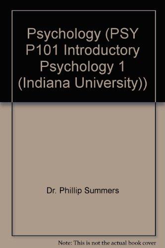 Psychology (PSY P101 Introductory Psychology 1 (Indiana University))