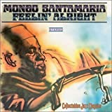 Feelin Alright by Santamaria, Mongo (2001-07-31) 【並行輸入品】