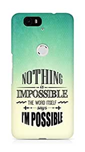 AMEZ Nothing is Impossible Back Cover For Huawei Nexus 6P