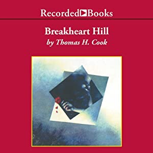 Breakheart Hill | [Thomas H Cook]