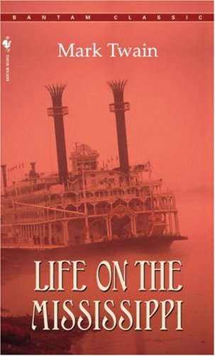 Life on the Mississippi (Bantam Classics)
