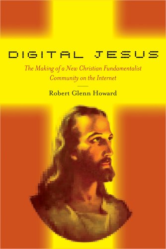 Digital Jesus: The Making of a New Christian...