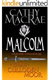 Malcolm: A Highlander Romance (The Ghosts of Culloden Moor, book 16)