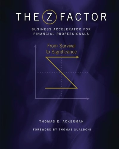 The ZFactor Business Accelerator: For Financial Professionals