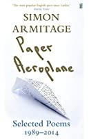 Paper Aeroplane: Selected Poems 1989-2014