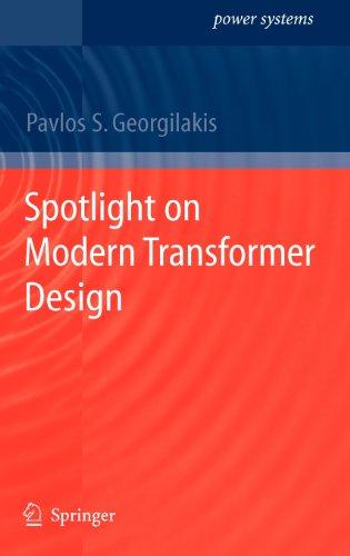 Spotlight On Modern Transformer Design (Power Systems)