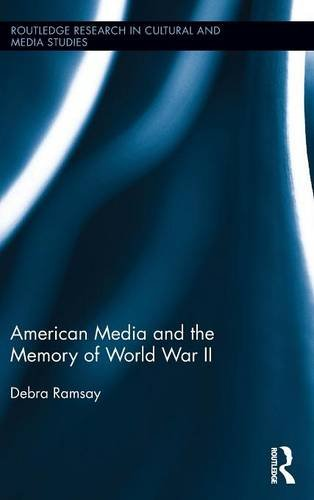 american-media-and-the-memory-of-world-war-ii