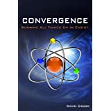 Convergence: Summing Up All Things In Christ ~ David Croom
