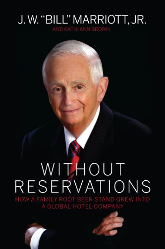 without-reservations-how-a-family-root-beer-stand-grew-into-a-global-hotel-company