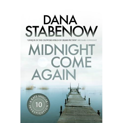 Image: Midnight Come Again (A Kate Shugak Investigation): Dana