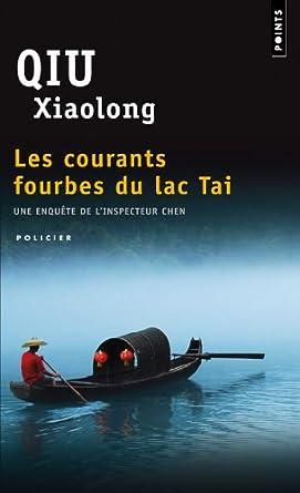 Qiu Xiaolong les courants fourbes du lac Taï