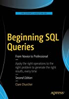 Beginning SQL Queries: From Novice to Professional, 2nd Edition Front Cover