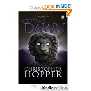 Athera's Dawn (The White Lion Chronicles)