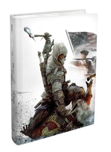 Assassin's Creed III - The Complete Official Guide - Collector's Edition