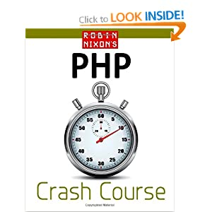 Robin Nixon's PHP Crash Course: Learn PHP in 14 easy lectures