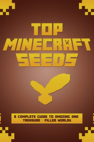 MINECRAFT: Top Minecraft Seeds! A Complete Guide to Amazing and Treasure-Filled Worlds (Unofficial Minecraft Guide Book 1) (Minecraft Buildings compare prices)