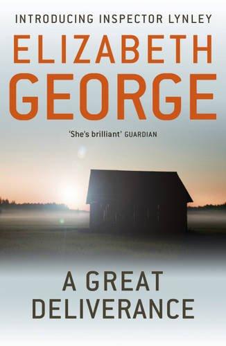 A Great Deliverance: An Inspector Lynley Novel (Inspector Lynley Mysteries 1)