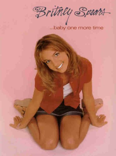 Britney Spears -- ... Baby One More Time: Piano/Vocal/Chords (Includes Souvenir Poster) (Book & Poster) front-779497
