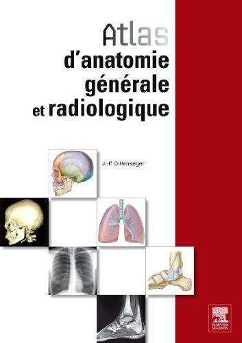 Atlas D'anatomie Générale Et Radiologique (French Edition)