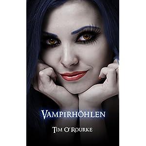 Vampirhöhlen: Buch Sechs der ersten Staffel der Kiera Hudson-Reihe (Kiera Hudson-Reihe er