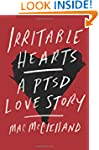 Irritable Hearts: A PTSD Love Story