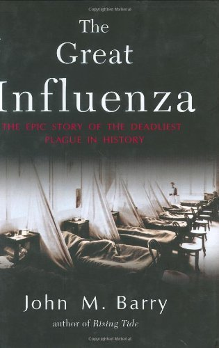 john m barry s the great influenza Interview with john m barry author of the great influenza: the epic story of the deadliest plague in history recorded february 9, 2005 in seattle.