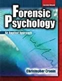 img - for By Christopher Cronin - Forensic Psychology: An Applied Approach (2nd Edition) (3/31/09) book / textbook / text book
