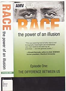 Race : the Power of an Illusion