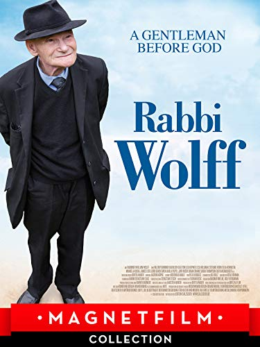 Rabbi Wolff - A Gentleman before God