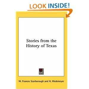 Stories from the History of Texas W. Frances Scarborough and H. Wedemeyer