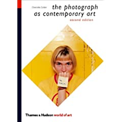 The Photograph as Contemporary Art (World of Art)