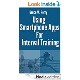 Using Smartphone Apps With Interval Training (Inside Sports Tracking Book 1)