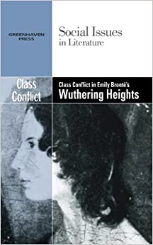 wuthering heights essays social class Essay writing guide social classes in wuthering heights wuthering because of the lack of social surroundings for general tilney due to his wealth and almost.