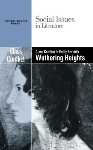 Class Conflict in Emily Bronte's Wuthering Heights (Social Issues in Literature)