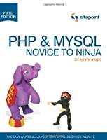 PHP & MySQL: Novice to Ninja, 5th Edition ebook download